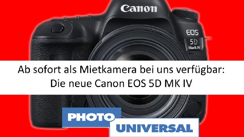 Neu im Mietsortiment: Canon EOS 5D MK IV
